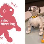 ソニー「aibo Fan Meeting」(アイボファンミーティング) 第7回はオンライン開催 aiboラウンジはYouTube、カウンセリングはZoomで